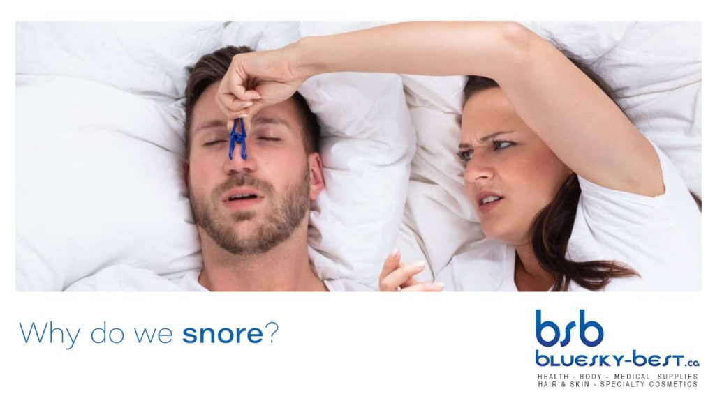 why do we snore? cause snore